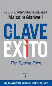 la clave del exito malcom gladwell